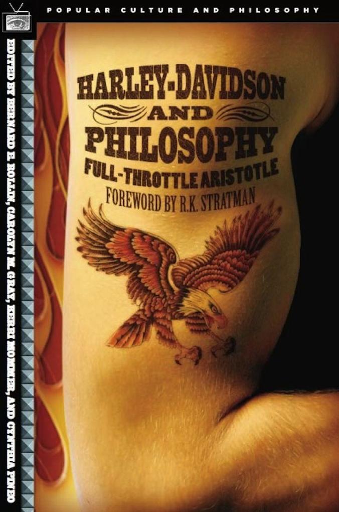 Harley-Davidson and Philosophy: Full-Throttle Aristotle als Taschenbuch