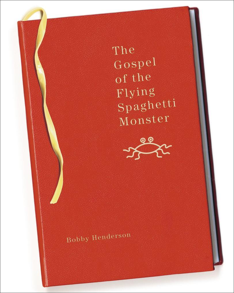 The Gospel of the Flying Spaghetti Monster als Buch