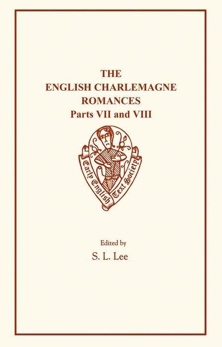 The English Charlemagne Romances VII and VIII: The Boke of Duke Huon of Burdeux als Taschenbuch