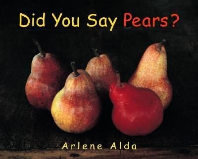 Did You Say Pears? als Buch