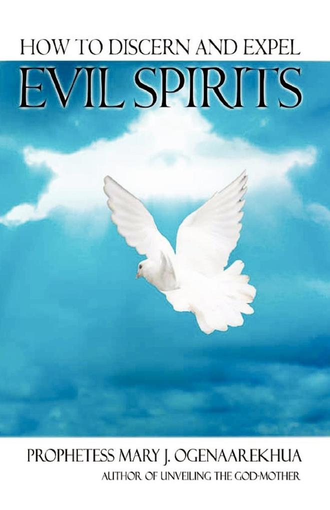 How To Discern and Expel Evil Spirits als Taschenbuch