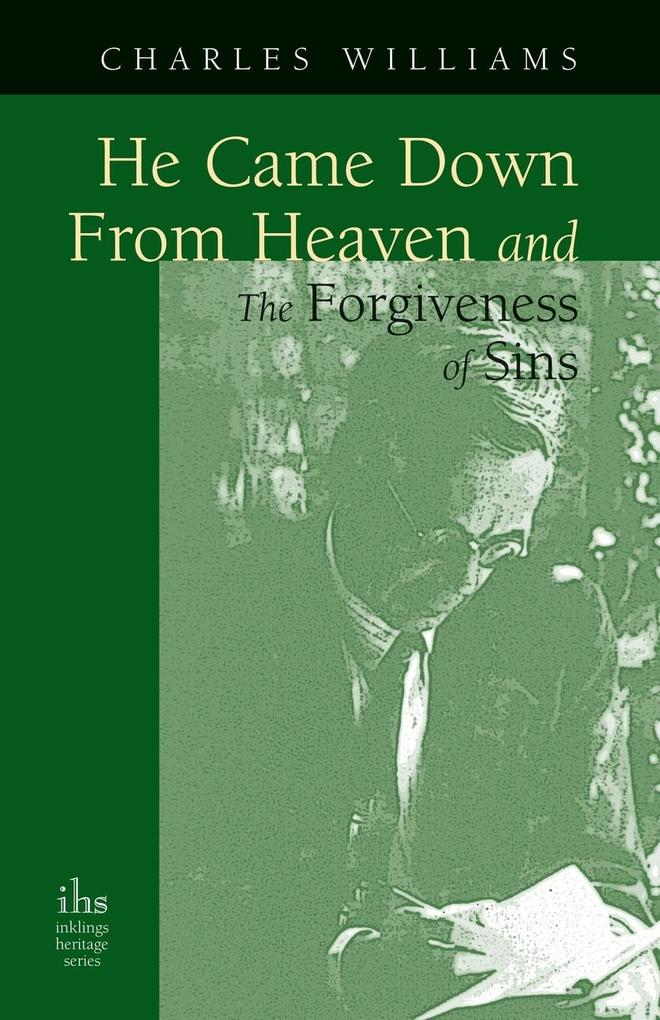 He Came Down from Heaven and the Forgiveness of Sins als Buch