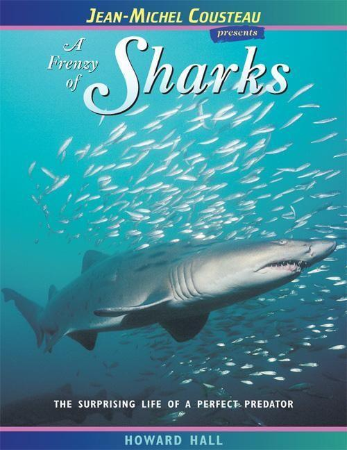 A Frenzy of Sharks: The Surprising Life of a Perfect Predator als Taschenbuch