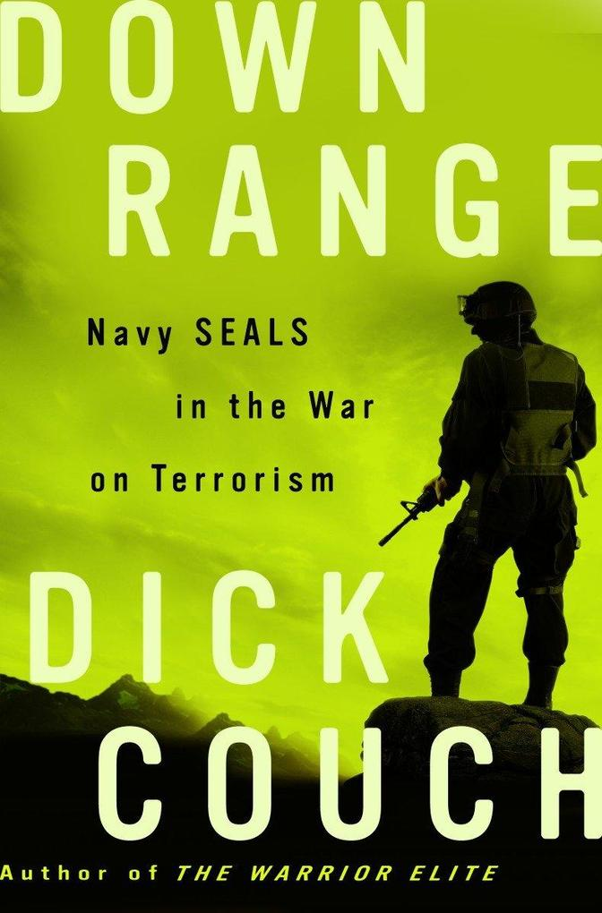 Down Range: Navy Seals in the War on Terrorism als Taschenbuch