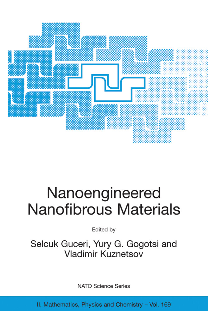 Nanoengineered Nanofibrous Materials als Buch
