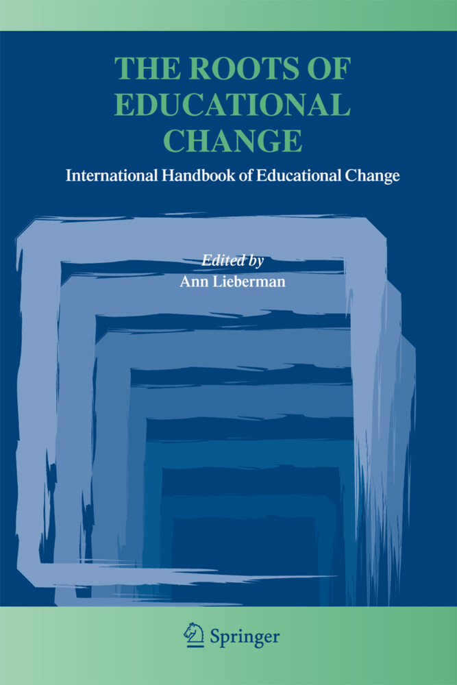 The Roots of Educational Change als Buch