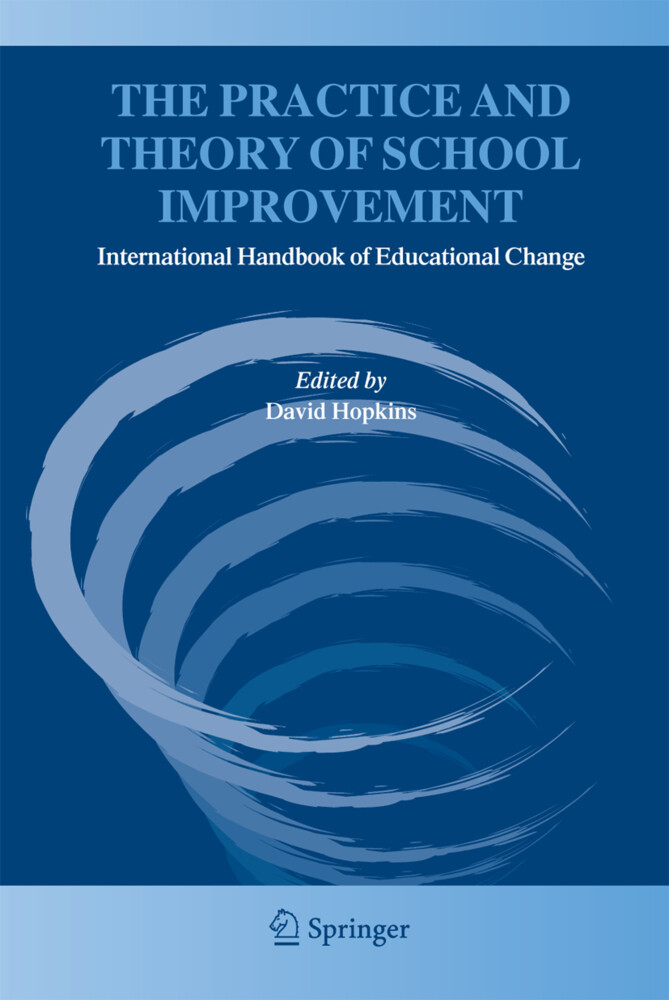 The Practice and Theory of School Improvement als Buch