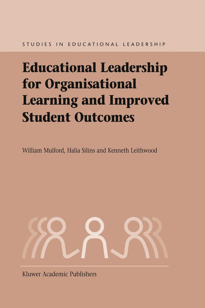Educational Leadership for Organisational Learning and Improved Student Outcomes als Buch