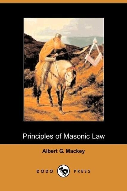 The Principles of Masonic Law als Taschenbuch