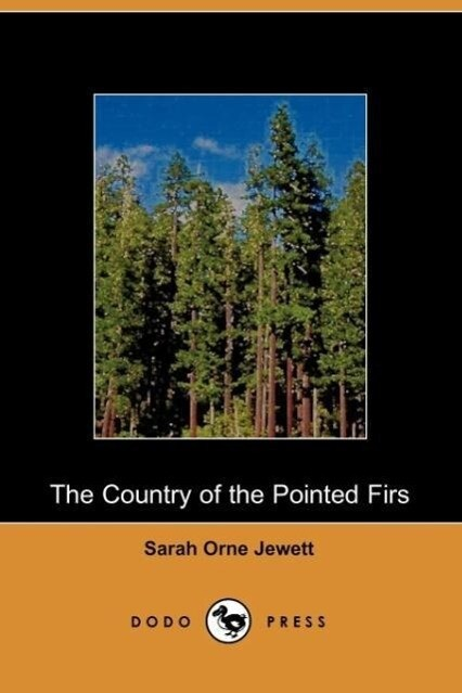 The Country of the Pointed Firs als Taschenbuch