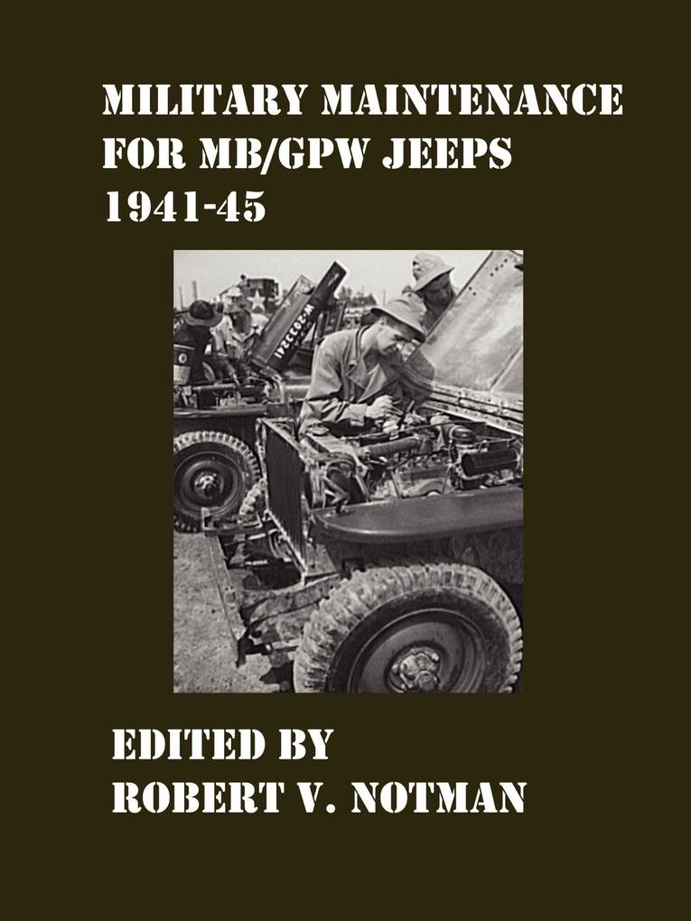 Military Maintenance for MB/Gpw Jeeps 1941-45 als Buch