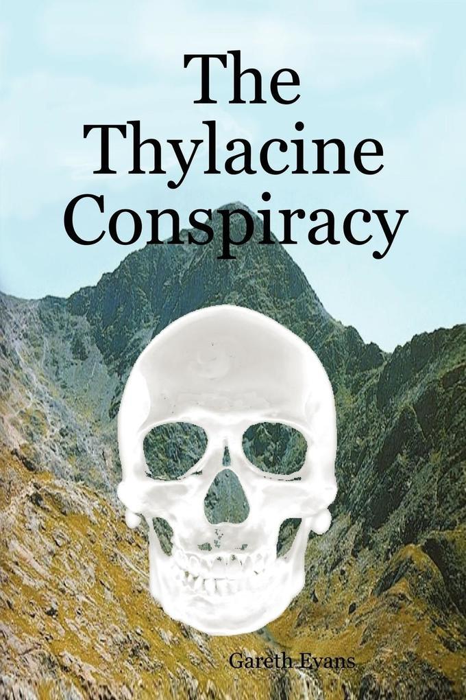 The Thylacine Conspiracy als Taschenbuch