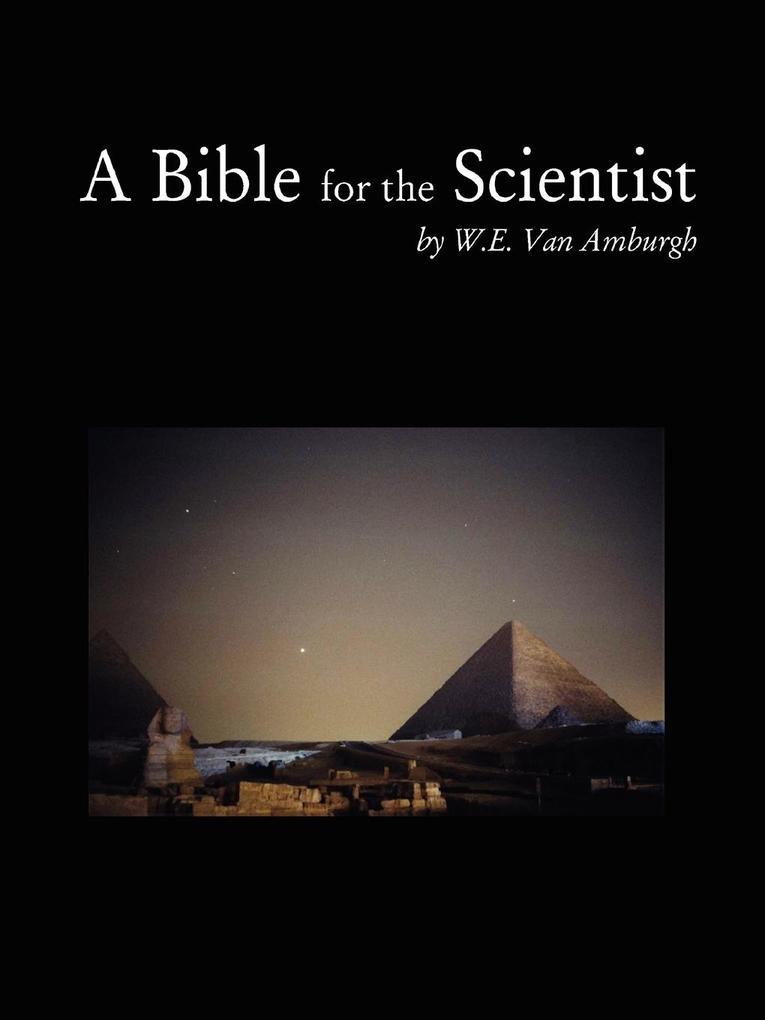 A Bible for the Scientist als Taschenbuch