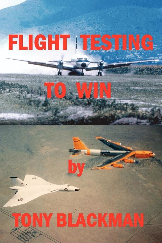 Flight Testing to Win als Taschenbuch