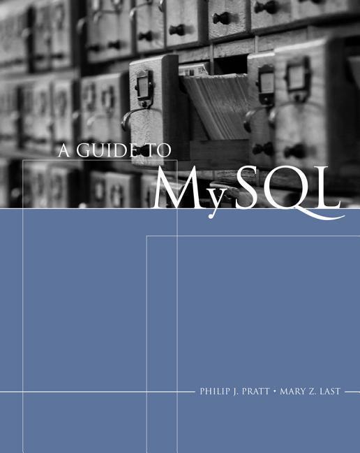 A Guide to MySQL als Buch