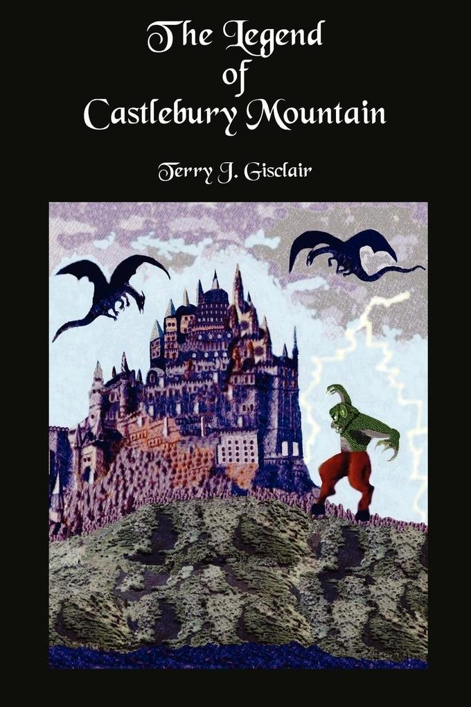 The Legend of Castlebury Mountain als Buch