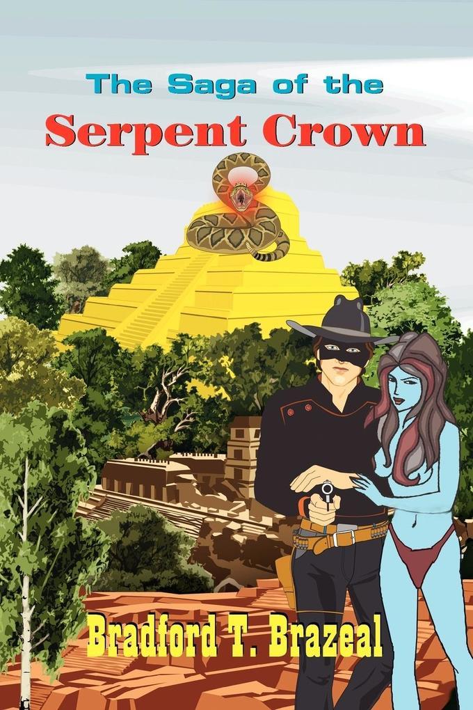 The Saga of the Serpent Crown als Taschenbuch