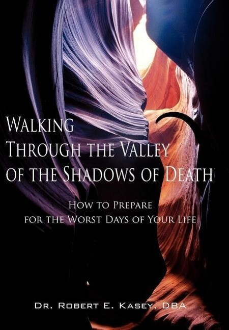 Walking Through the Valley of the Shadows of Death als Buch