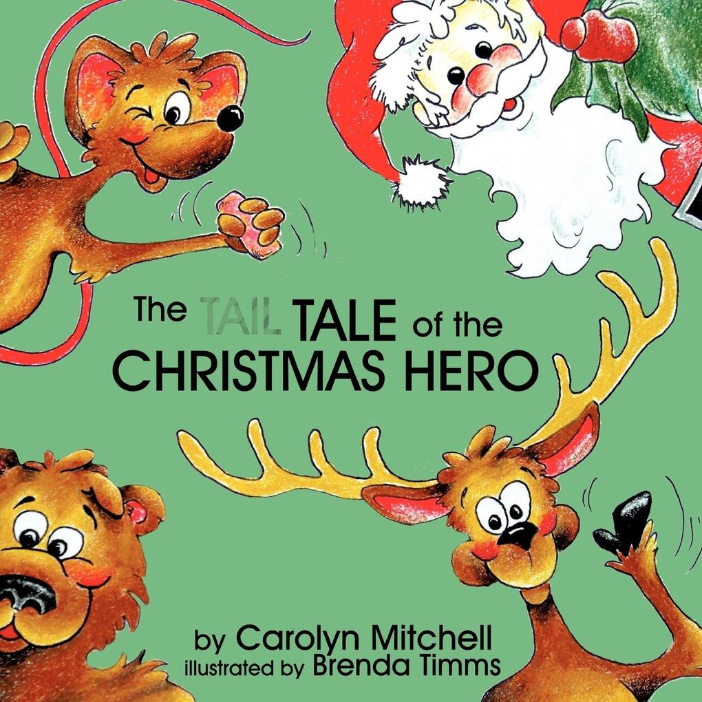 The Tale of the Christmas Hero als Taschenbuch