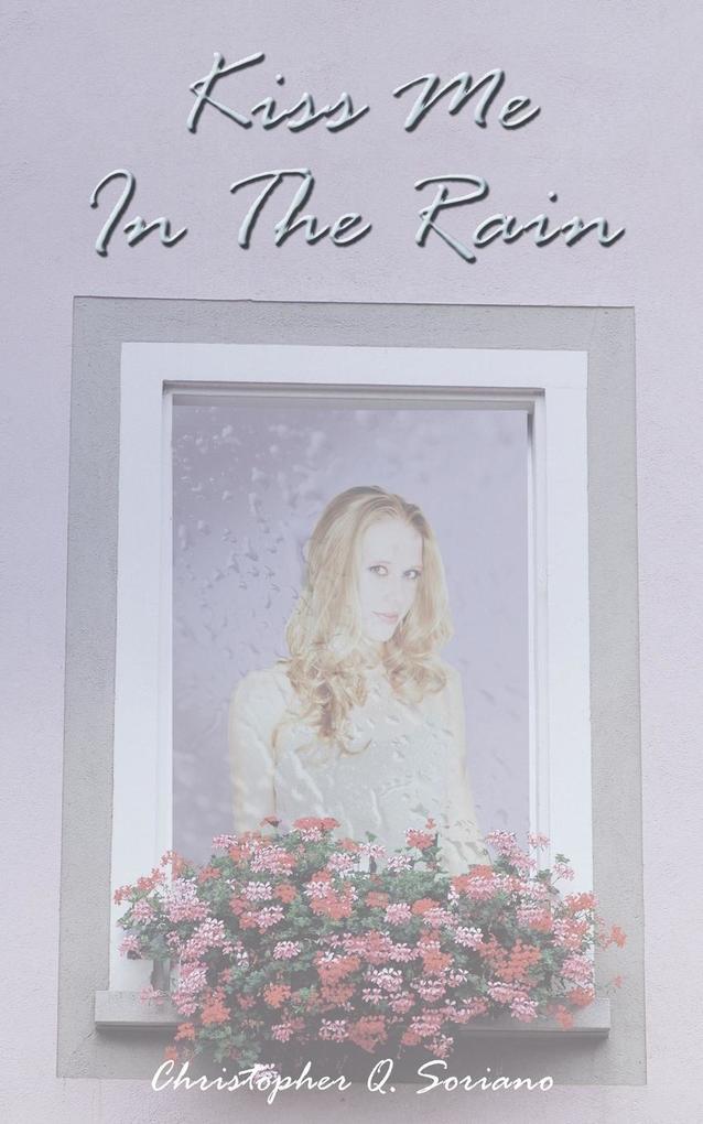 Kiss Me In The Rain als Taschenbuch