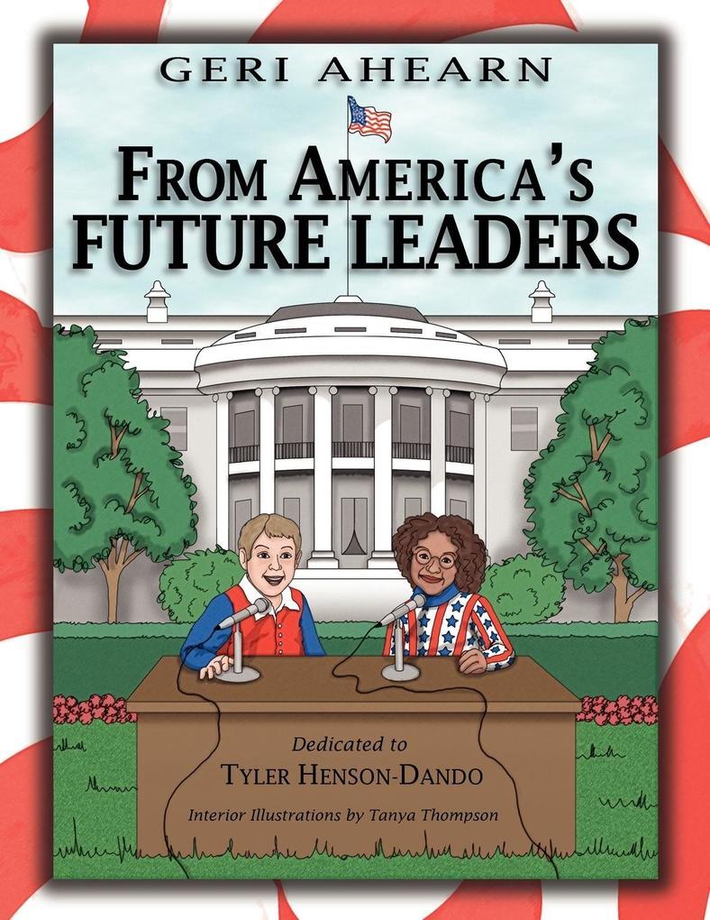 From America's Future Leaders: Dedicated to Tyler Henson-Dando als Taschenbuch