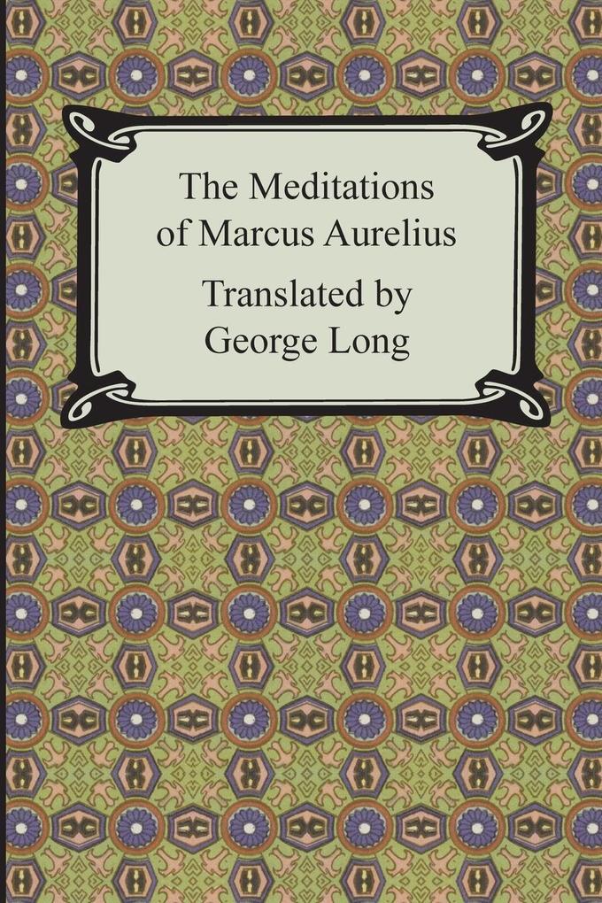 The Meditations of Marcus Aurelius als Buch
