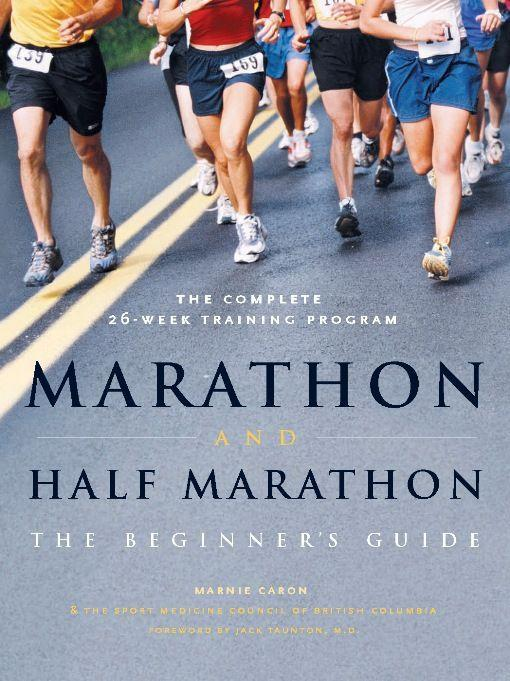 Marathon and Half-Marathon: The Beginner's Guide als Taschenbuch