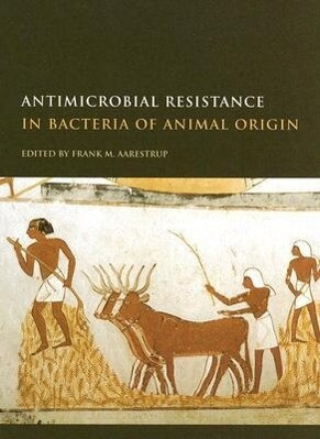 Antimicrobial Resistance in Bacteria of Animal Origin als Buch
