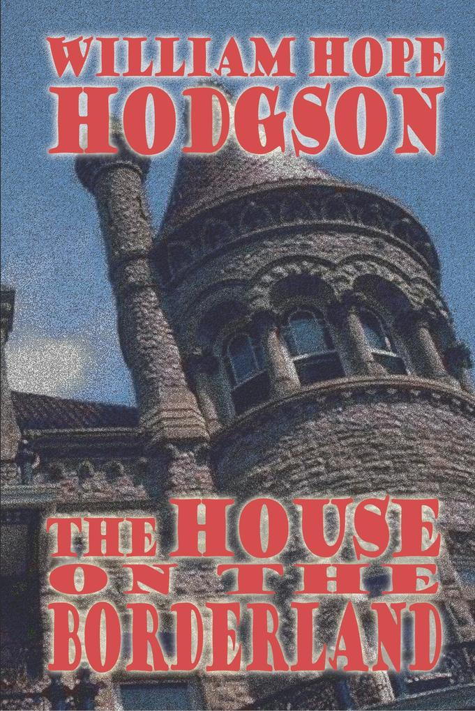 The House on the Borderland als Buch