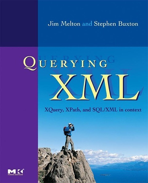 XQuery, XPath, and SQL/XML in Context als Buch