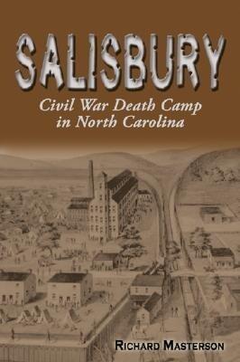 Salisbury: Civil War Death Camp in North Carolina als Taschenbuch
