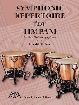 Symphonic Repertoire for Timpani: The Nine Beethoven Symphonies als Taschenbuch