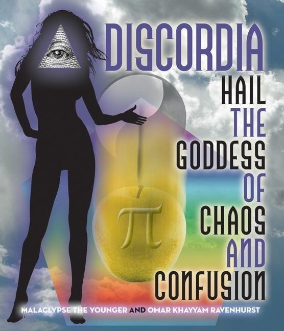 Discordia: Hail Eris Goddess of Chaos and Confusion als Taschenbuch