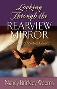 Looking Through the Rearview Mirror