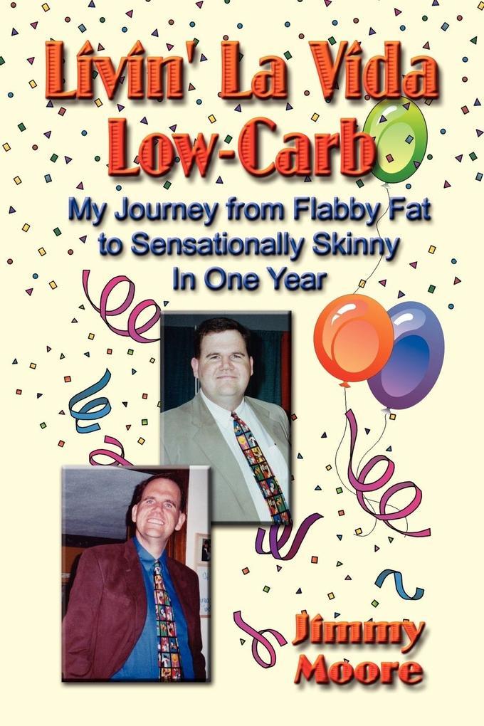 Livin' La Vida Low-Carb als Taschenbuch