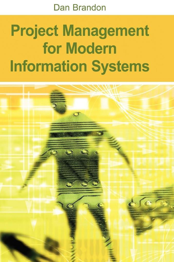 Project Management for Modern Information Systems als Buch
