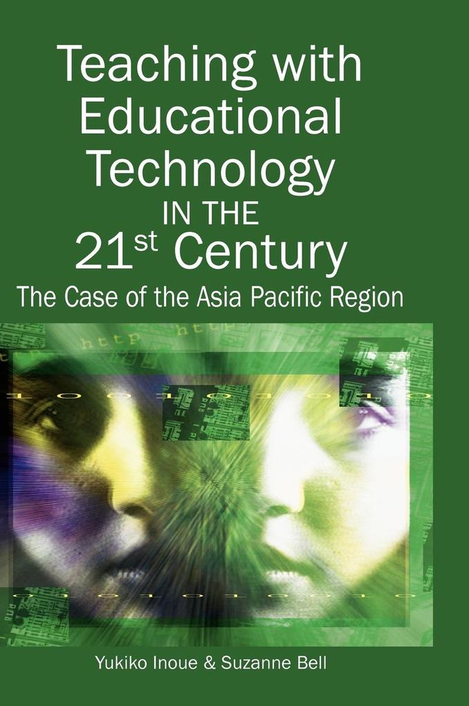 Teaching with Educational Technology in the 21st Century als Buch