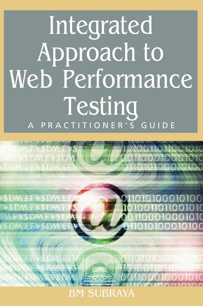 Integrated Approach to Web Performance Testing als Buch
