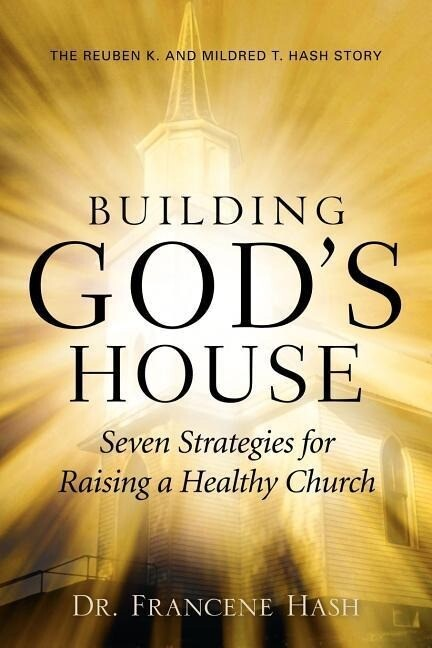 Building God's House-Seven Strategies for Raising a Healthy Church als Taschenbuch