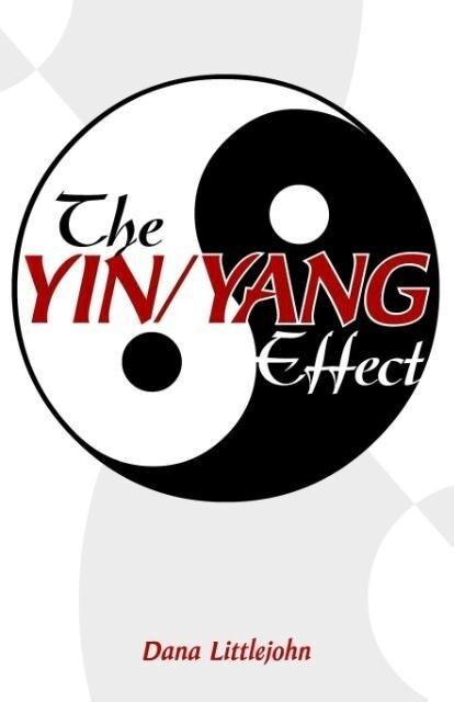 The Yin/Yang Effect als Taschenbuch