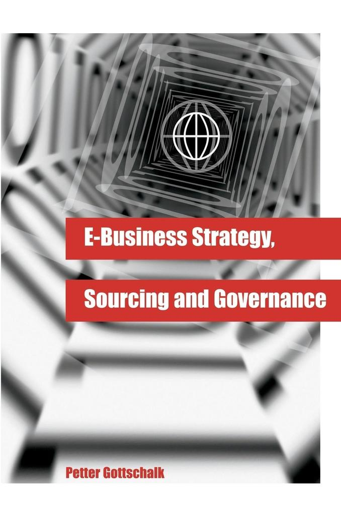 E-Business Strategy, Sourcing and Governance als Buch