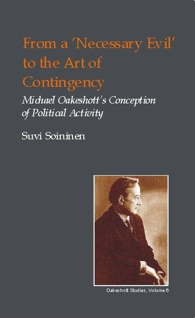 From a Necessary Evil to an Art of Contingency als Buch