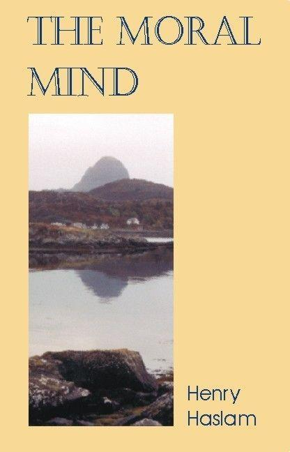 Moral Mind: A Study of What It Is to Be Human als Taschenbuch