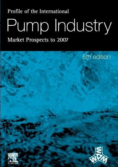 Profile of the International Pump Industry - Market Prospects to 2007 als Buch
