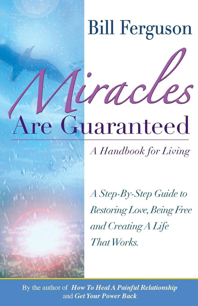 Miracles Are Guaranteed: A Handbook for Living als Taschenbuch