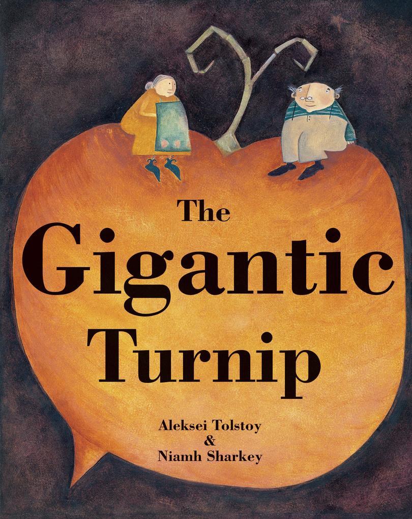 The Gigantic Turnip als Taschenbuch