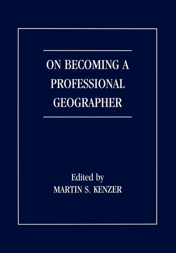 On Becoming a Professional Geographer als Taschenbuch