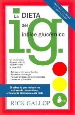 La dieta del índice glucémico als Taschenbuch