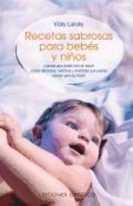 Recetas sabrosas para bebés y niños : comida para bebés fácil de hacer als Taschenbuch
