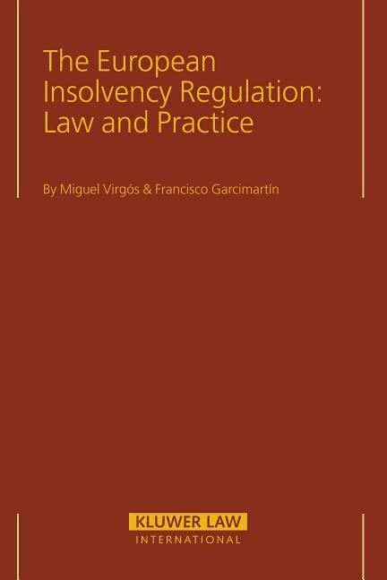 The European Insolvency Regulation: Law and Practice als Buch
